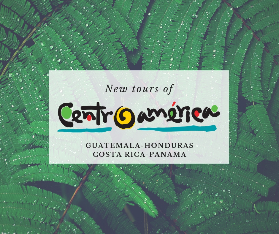 New tours of Central America. Guatemala, Honduras, Costa Rica and Panama.
